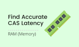 3 Ways to find Accurate CAS Latency (CL) Ratio of RAM