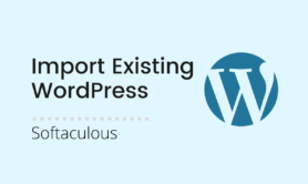 Import external WordPress installation into Softaculous