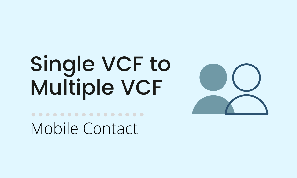 Single VCF to Multiple VCF Contact Extractor