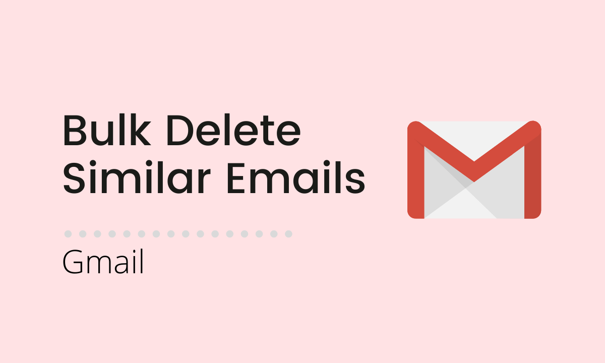 How to delete similar emails in Gmail