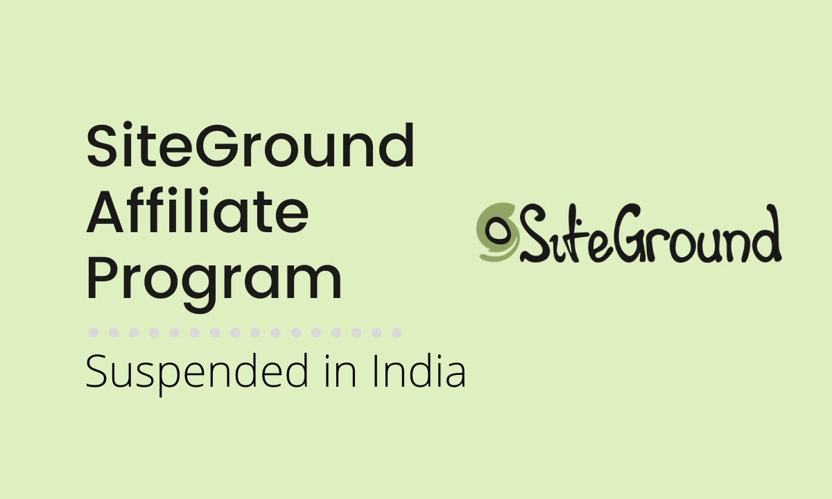 3 Genuine Reasons Why SiteGround stopping services for few countries including India