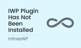 [Solved] Yikes! It appears IWP plugin has not been installed in this site