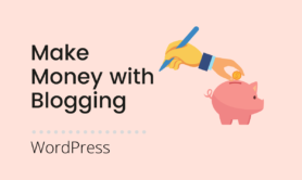 10 Ways to Make Money Online with Blogging (to Live a Better Life)